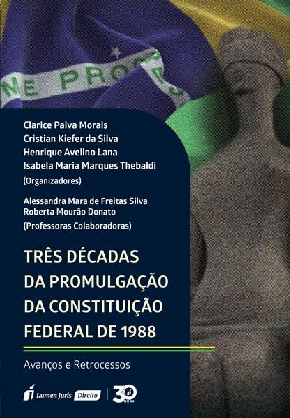 Livro: Três décadas da promulgação da constituição federal brasileira - 1988 - 2019