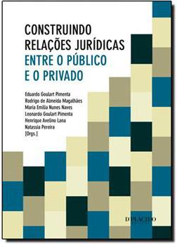 Construindo Relações Jurídicas entre o Público e o Privado