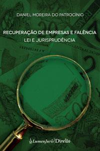 Recuperação de Empresas e Falência - Lei e Jurisprudência